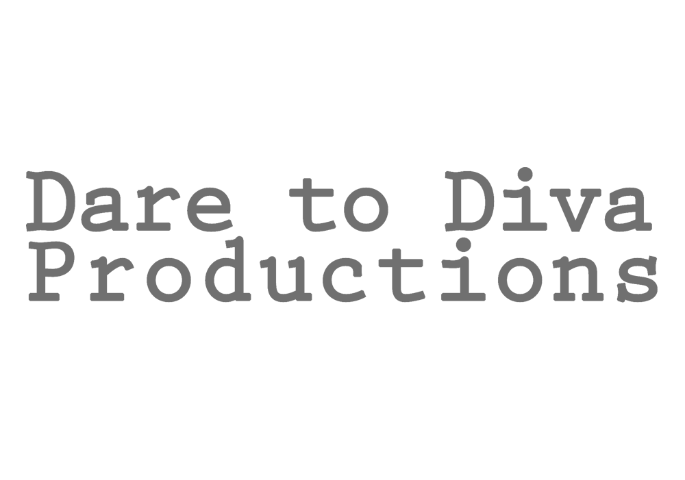 Dare To Diva Productions